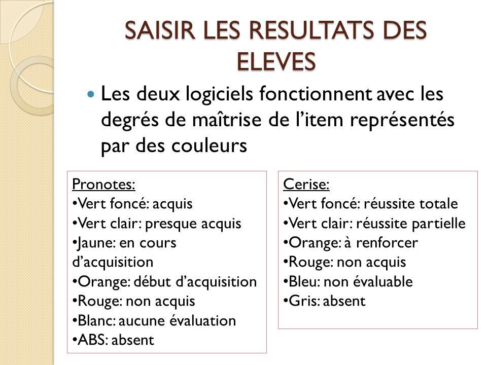 Il y a un degré de moins dans Cerise; « en cours dacquisition » est soit presque acquis/ réussite partielle, soit en début dacquisition/ à renforcer, il ny a pas de niveau intermédiaire.