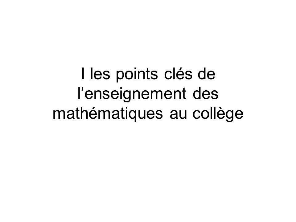 I les points clés de lenseignement des mathématiques au collège