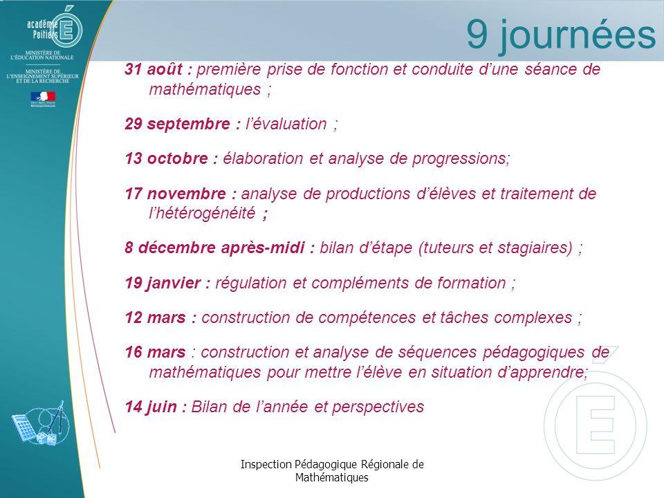 9 journées 31 août : première prise de fonction et conduite dune séance de mathématiques ; 29 septembre : lévaluation ; 13 octobre : élaboration et an