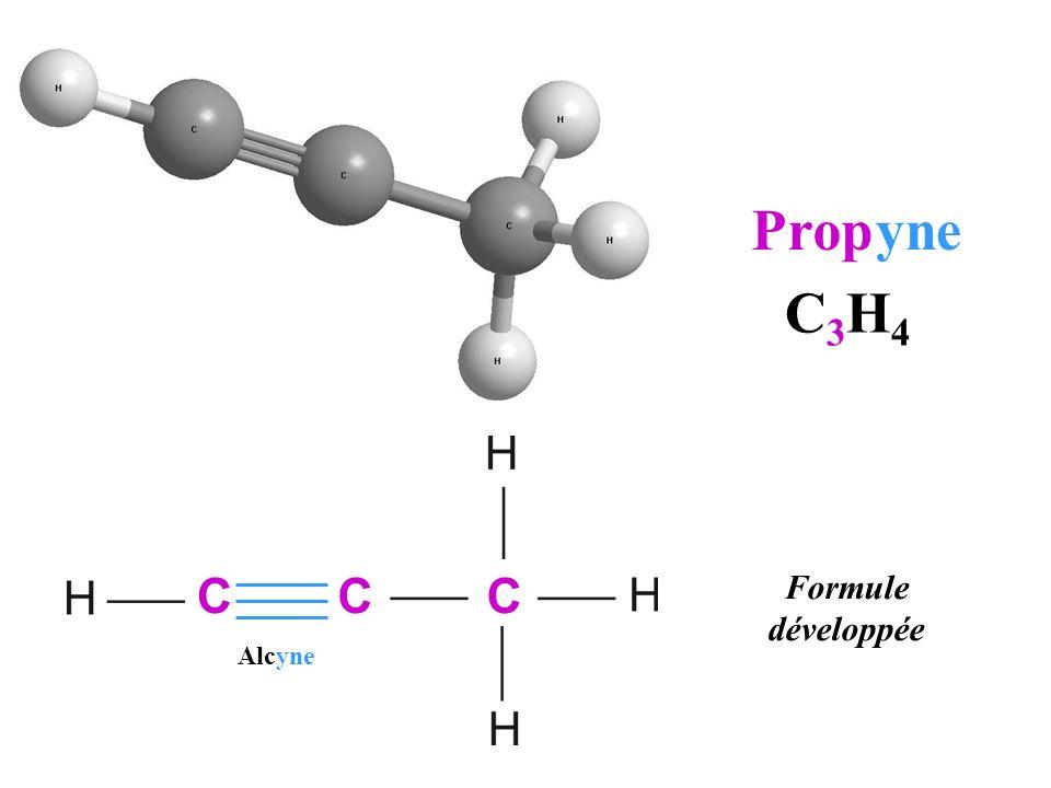 C 3 H 4 Formule développée C C C Propyne Alcyne