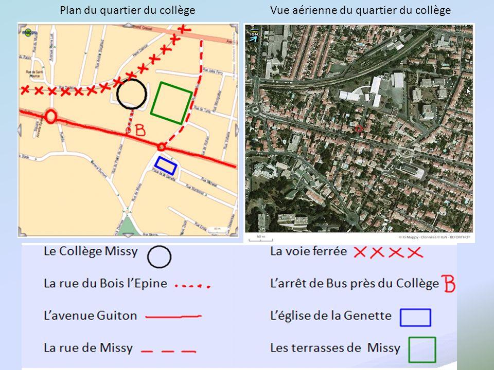 Le Collège MissyLa voie ferrée La rue du Bois lEpineLarrêt de Bus près du Collège Lavenue GuitonLéglise de la Genette La rue de Missy Les terrasses de Missy Plan du quartier du collègeVue aérienne du quartier du collège