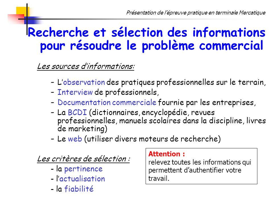 Présentation de lépreuve pratique en terminale Mercatique Recherche et sélection des informations pour résoudre le problème commercial Les sources din