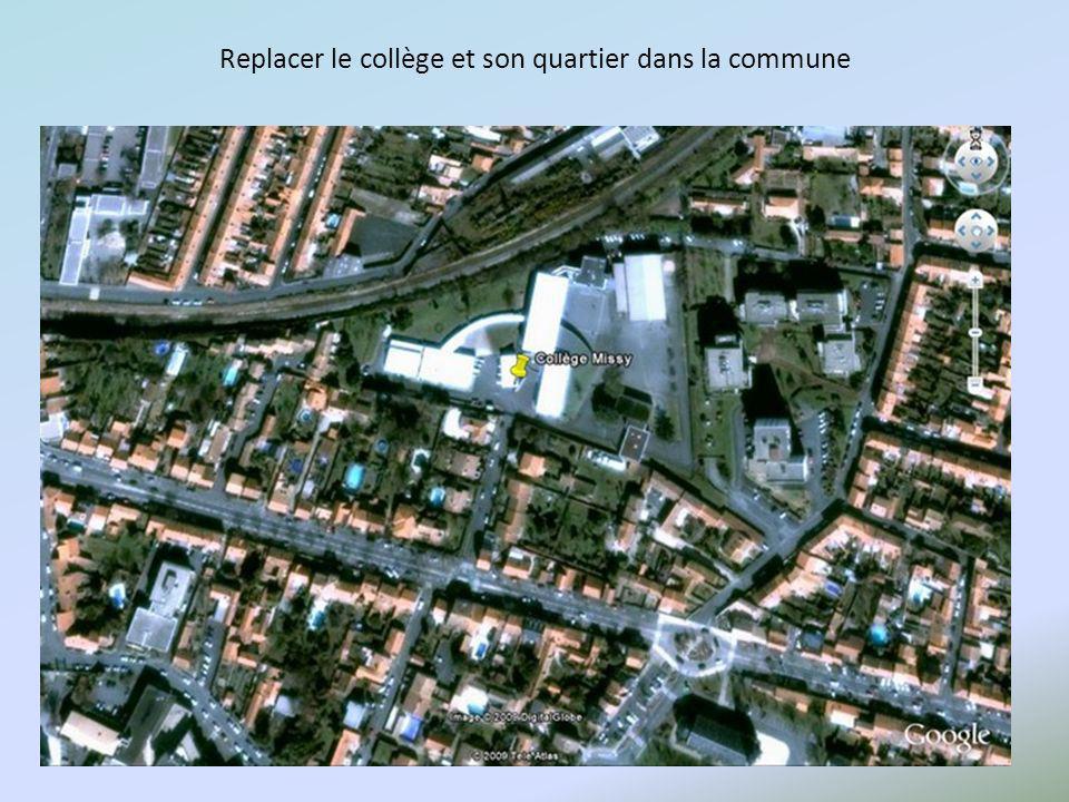 Replacer le collège et son quartier dans la commune
