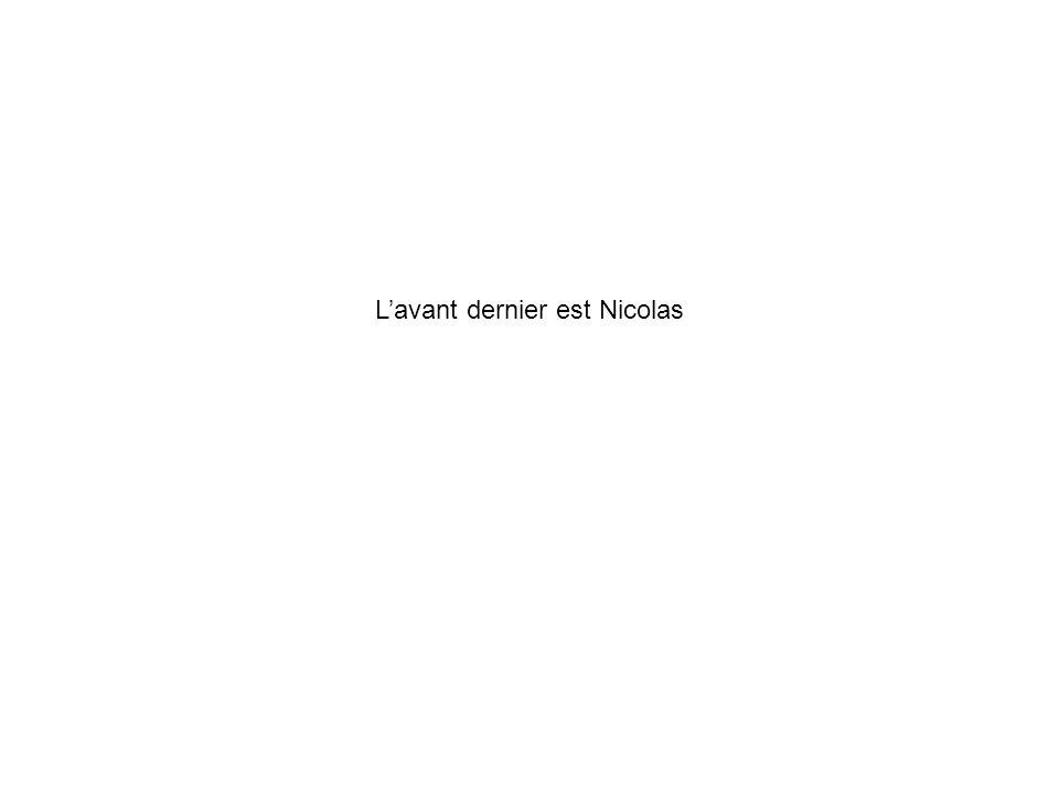 Lavant dernier est Nicolas
