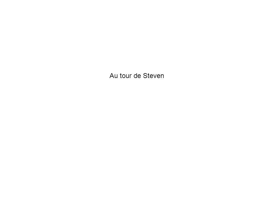 Au tour de Steven