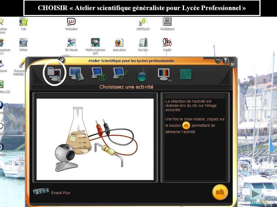 CHOISIR « Atelier scientifique généraliste pour Lycée Professionnel » Menu