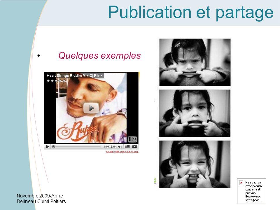 Novembre 2009-Anne Delineau-Clemi Poitiers Publication et partage Quelques exemples