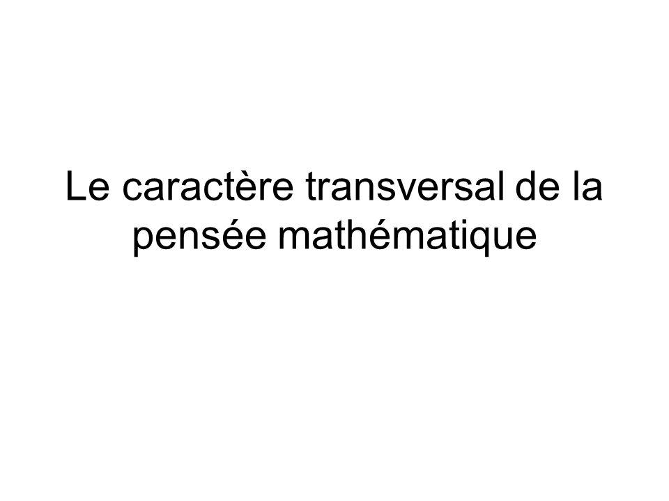 Le caractère transversal de la pensée mathématique