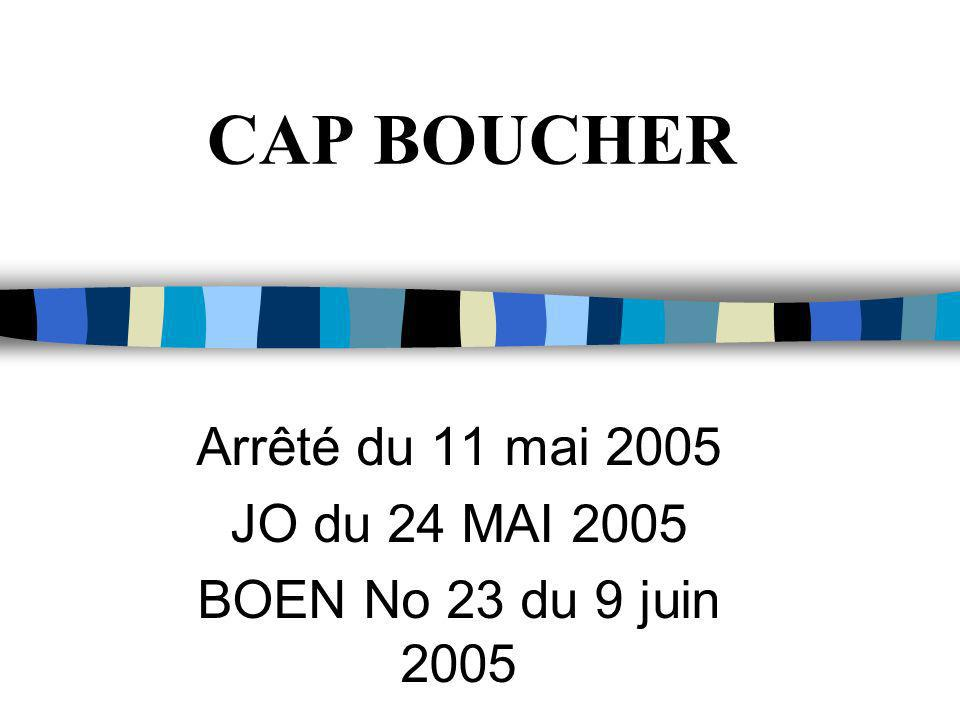 CAP BOUCHER Arrêté du 11 mai 2005 JO du 24 MAI 2005 BOEN No 23 du 9 juin 2005