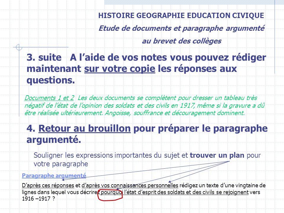 HISTOIRE GEOGRAPHIE EDUCATION CIVIQUE Etude de documents et paragraphe argumenté au brevet des collèges 3. suite A laide de vos notes vous pouvez rédi