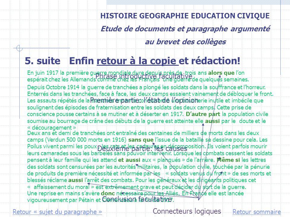 HISTOIRE GEOGRAPHIE EDUCATION CIVIQUE Etude de documents et paragraphe argumenté au brevet des collèges 5. suite Enfin retour à la copie et rédaction!