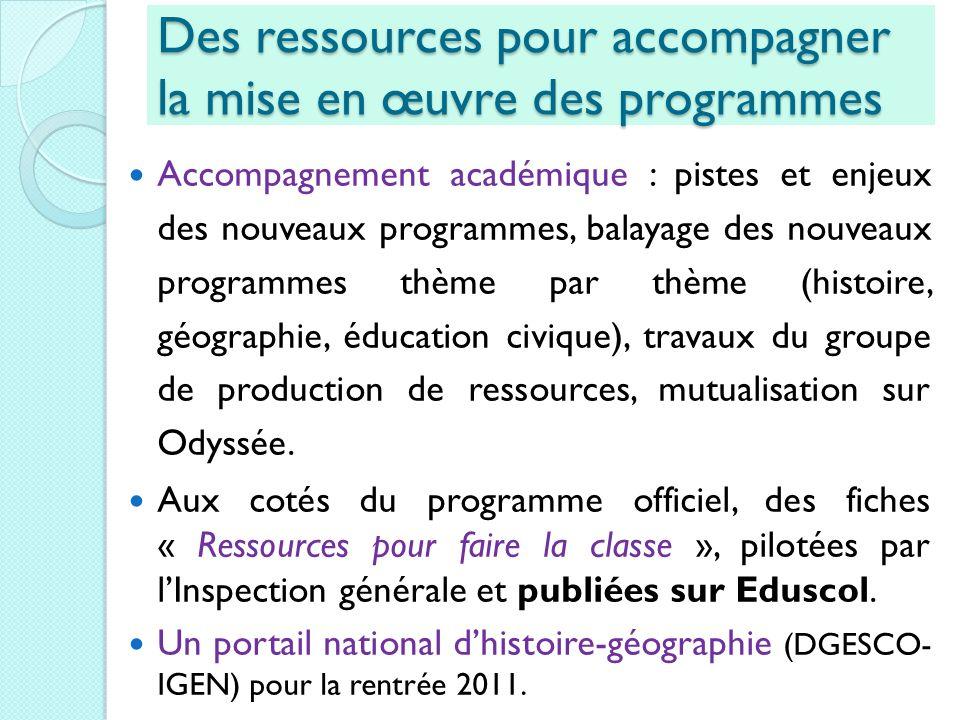 Des ressources pour accompagner la mise en œuvre des programmes Accompagnement académique : pistes et enjeux des nouveaux programmes, balayage des nou