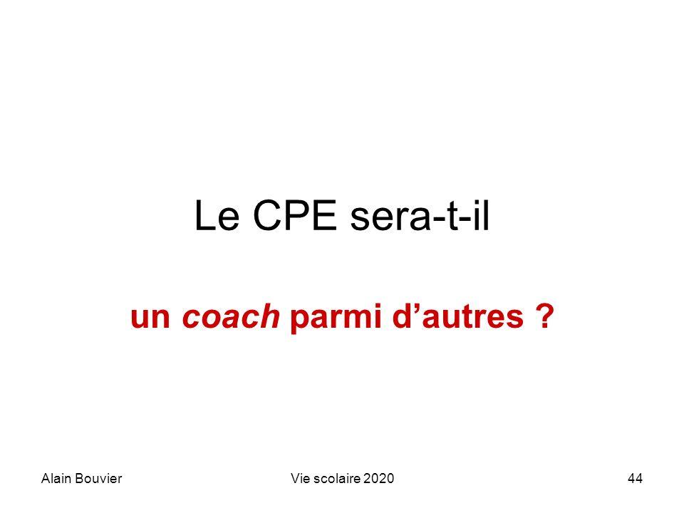 Alain BouvierVie scolaire 202044 Le CPE sera-t-il un coach parmi dautres ?