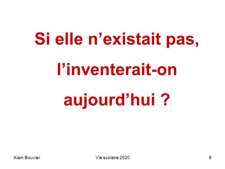 Alain BouvierVie scolaire 20207 Une idée davenir ? Vie scolaire 2020