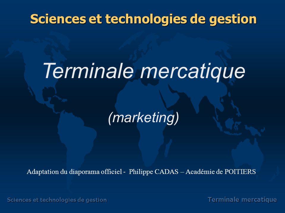 Sciences et technologies de gestion Terminale mercatique Une démarche en trois temps Pourquoi communiquer .