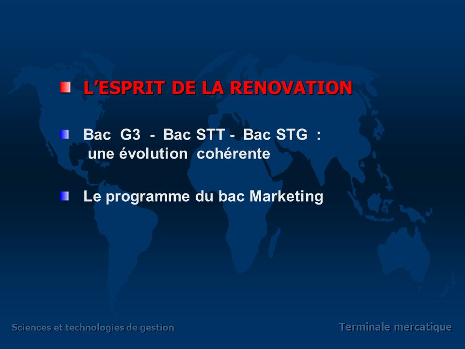 Sciences et technologies de gestion Terminale mercatique Terminale mercatique (marketing) Sciences et technologies de gestion Adaptation du diaporama