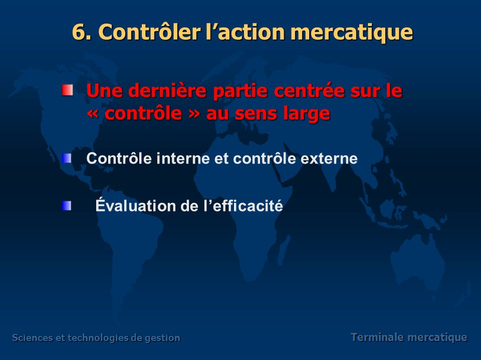 Sciences et technologies de gestion Terminale mercatique 6.