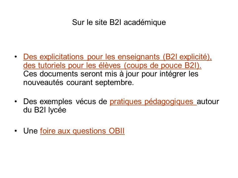 Sur le site B2I académique Des explicitations pour les enseignants (B2I explicité), des tutoriels pour les élèves (coups de pouce B2I). Ces documents