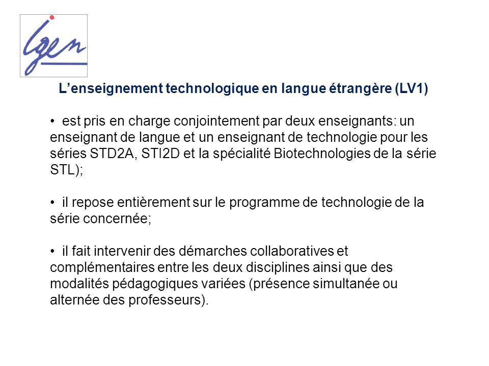 Lenseignement technologique en langue étrangère (LV1) est pris en charge conjointement par deux enseignants: un enseignant de langue et un enseignant