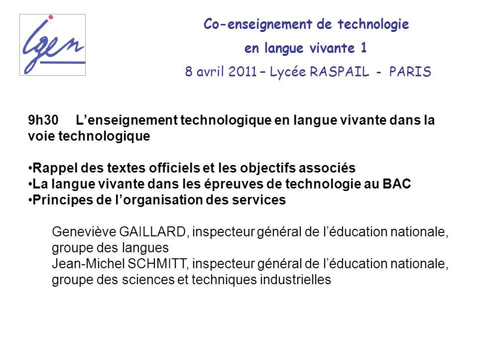 9h30Lenseignement technologique en langue vivante dans la voie technologique Rappel des textes officiels et les objectifs associés La langue vivante d
