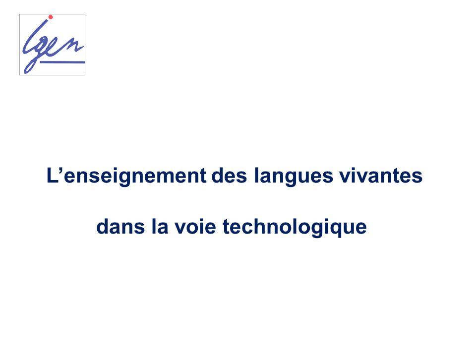 Lenseignement des langues vivantes dans la voie technologique