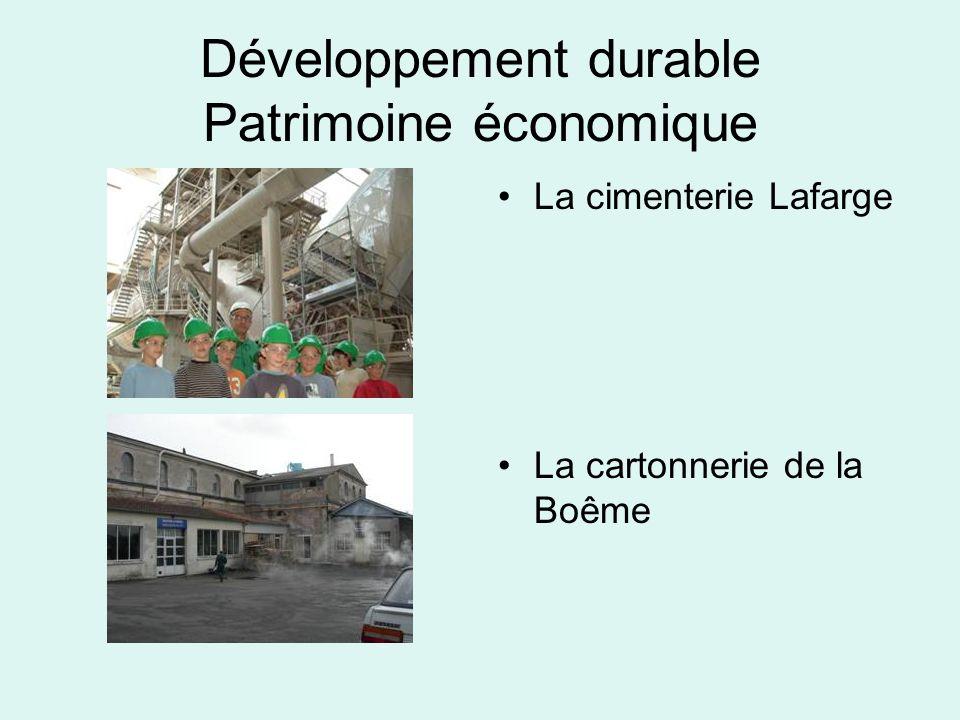 Développement durable Patrimoine économique La cimenterie Lafarge La cartonnerie de la Boême