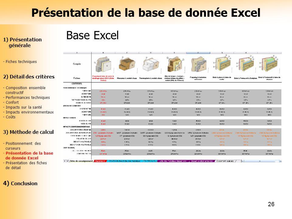 26 Base Excel Présentation de la base de donnée Excel 1) Présentation générale - Fiches techniques 2) Détail des critères - Composition ensemble const