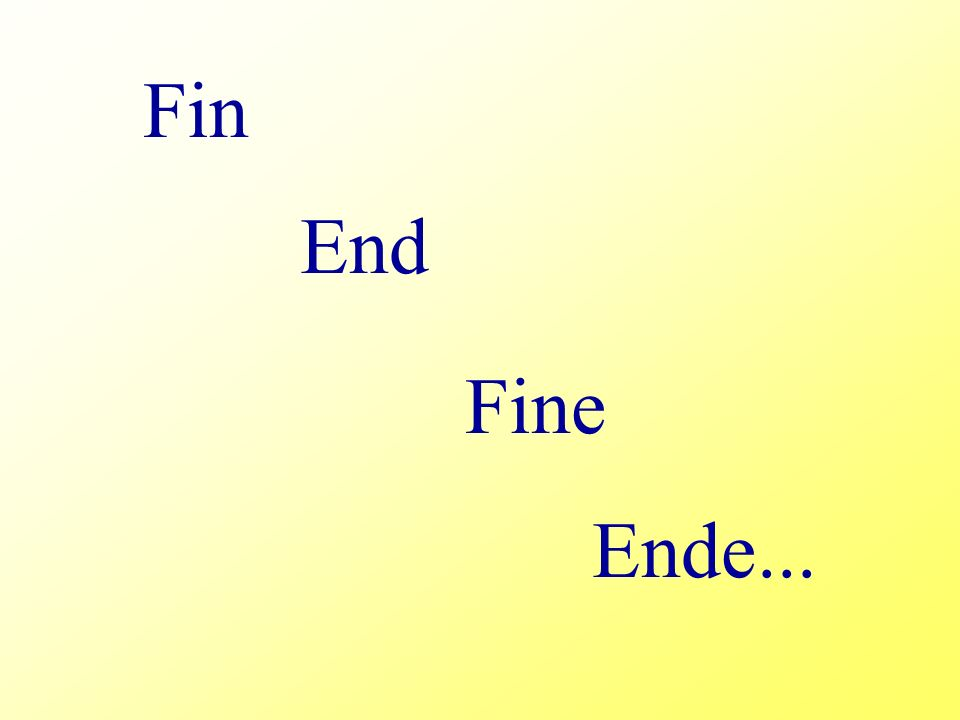 Fin End Ende... Fine