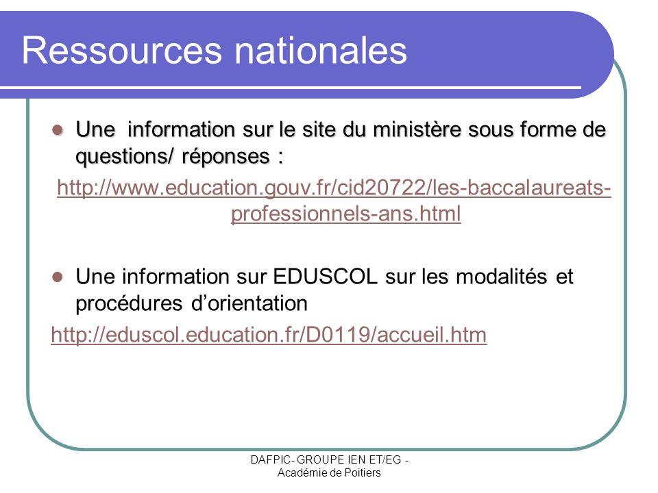 DAFPIC- GROUPE IEN ET/EG - Académie de Poitiers Ressources nationales Une information sur le site du ministère sous forme de questions/ réponses : Une