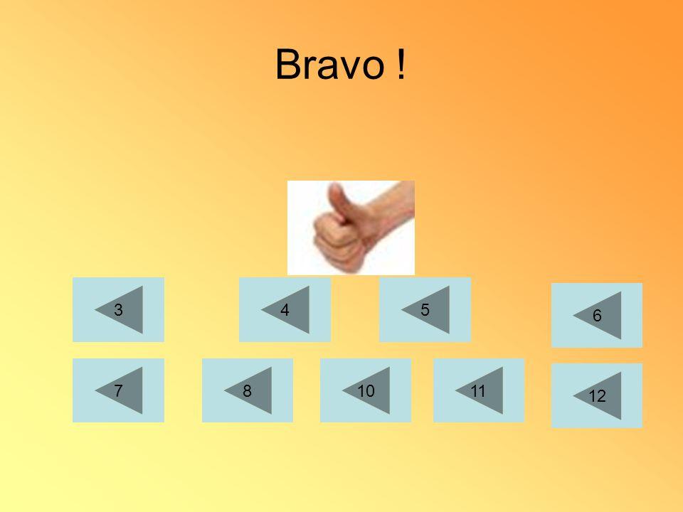 Bravo ! 1011 12 345 6 78