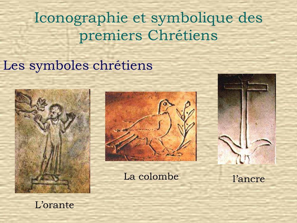 Iconographie et symbolique des premiers Chrétiens Les symboles chrétiens La colombe lancre Lorante