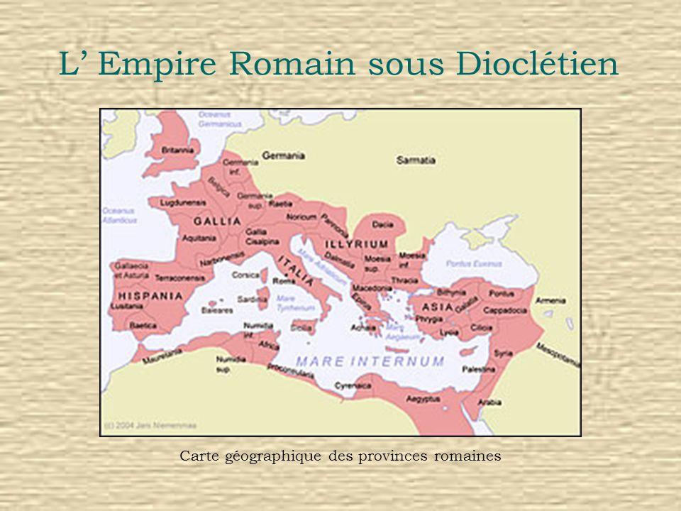 L Empire Romain sous Dioclétien Carte géographique des provinces romaines