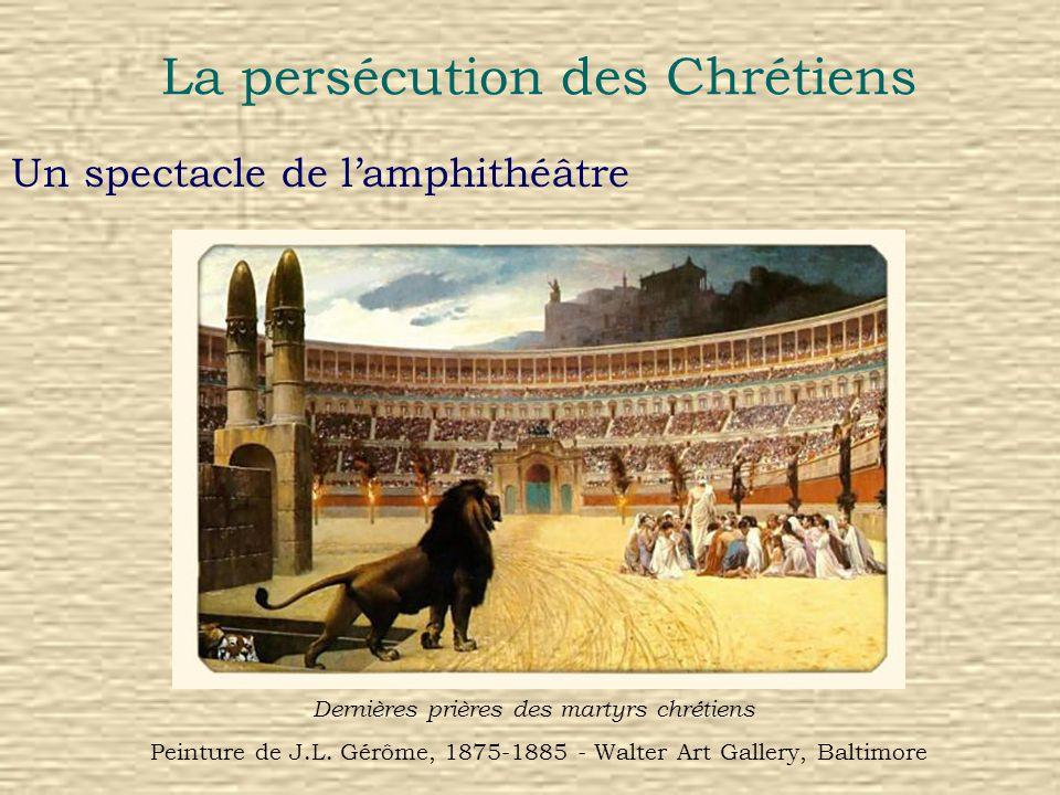 La persécution des Chrétiens Un spectacle de lamphithéâtre Dernières prières des martyrs chrétiens Peinture de J.L. Gérôme, 1875-1885 - Walter Art Gal