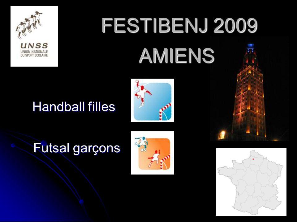 FESTIBENJ 2009 Handball filles Futsal garçons AMIENS