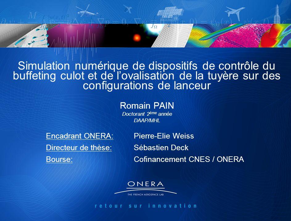 JDD 2012 – DAAP/MHL - R. Pain – Janvier 2012 1 Romain PAIN Doctorant 2 ème année DAAP/MHL Encadrant ONERA:Pierre-Elie Weiss Directeur de thèse:Sébasti