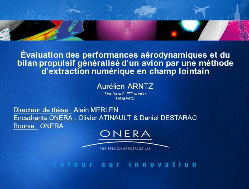 Évaluation des performances aérodynamiques et du bilan propulsif généralisé dun avion par une méthode dextraction numérique en champ lointain Aurélien
