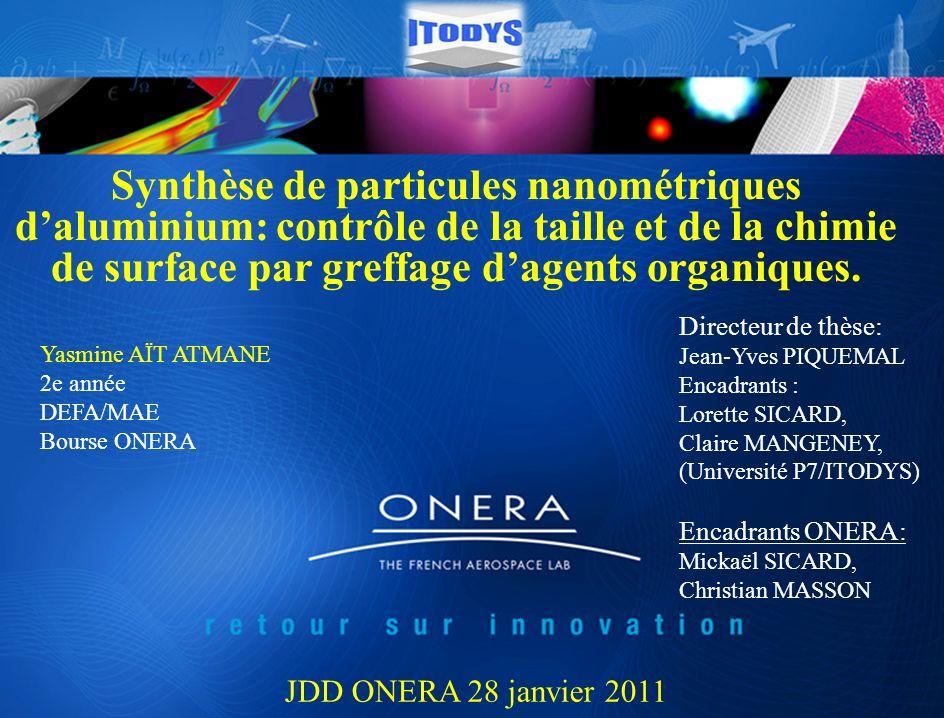 Synthèse de particules nanométriques daluminium: contrôle de la taille et de la chimie de surface par greffage dagents organiques. Yasmine AÏT ATMANE