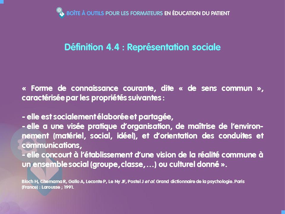 « Forme de connaissance courante, dite « de sens commun », caractérisée par les propriétés suivantes : - elle est socialement élaborée et partagée, - elle a une visée pratique dorganisation, de maîtrise de lenviron- nement (matériel, social, idéel), et dorientation des conduites et communications, - elle concourt à létablissement dune vision de la réalité commune à un ensemble social (groupe, classe, …) ou culturel donné ».