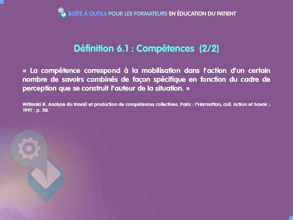 « La compétence correspond à la mobilisation dans l'action d'un certain nombre de savoirs combinés de façon spécifique en fonction du cadre de percept