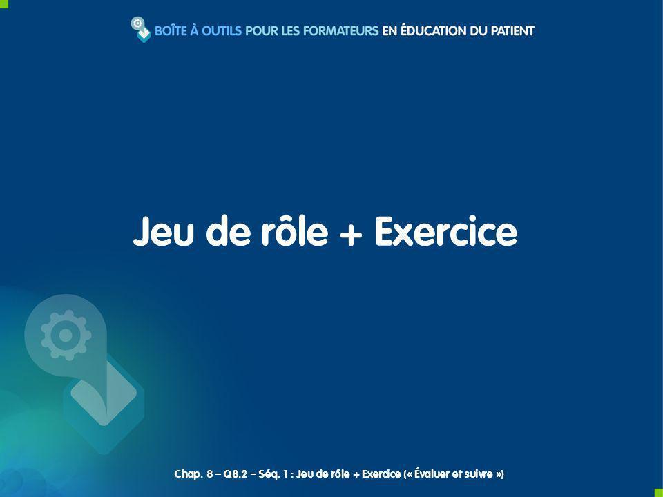 Jeu de rôle + Exercice Chap. 8 – Q8.2 – Séq. 1 : Jeu de rôle + Exercice (« Évaluer et suivre »)