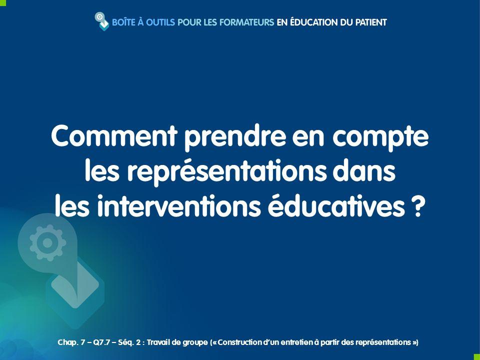 Comment prendre en compte les représentations dans les interventions éducatives .