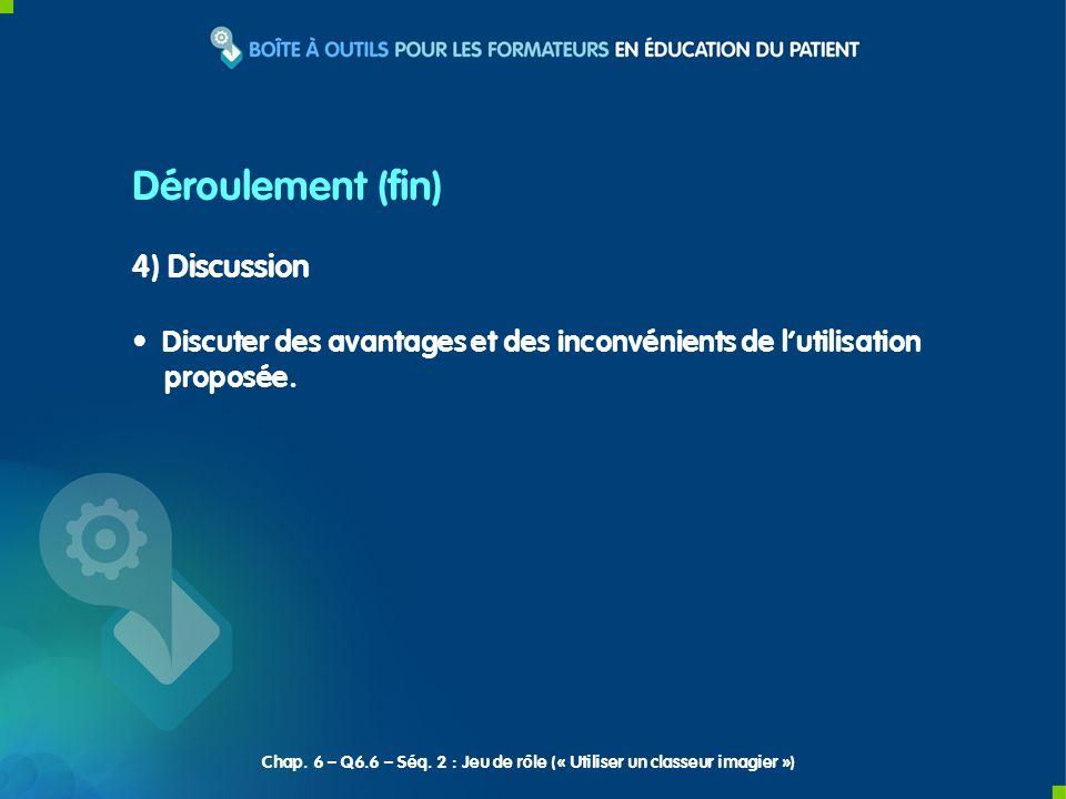 4) Discussion Discuter des avantages et des inconvénients de lutilisation proposée.