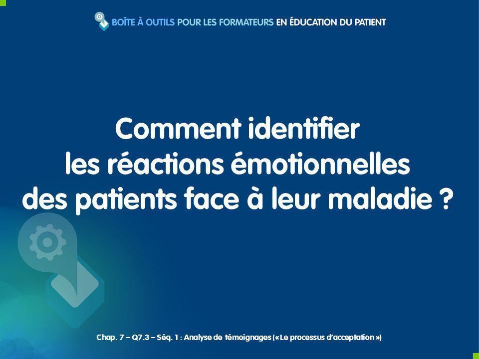 Comment identifier les réactions émotionnelles des patients face à leur maladie .