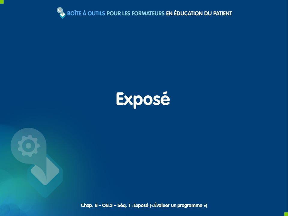 Exposé Chap. 8 – Q8.3 – Séq. 1 : Exposé (« Évaluer un programme »)
