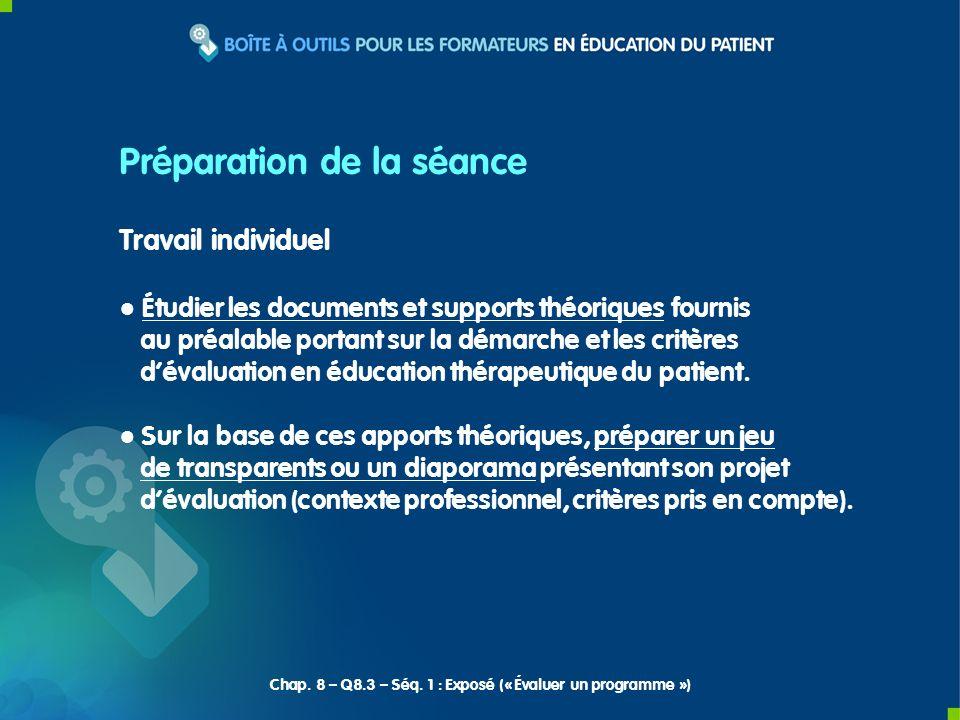Travail individuel Étudier les documents et supports théoriques fournis au préalable portant sur la démarche et les critères dévaluation en éducation