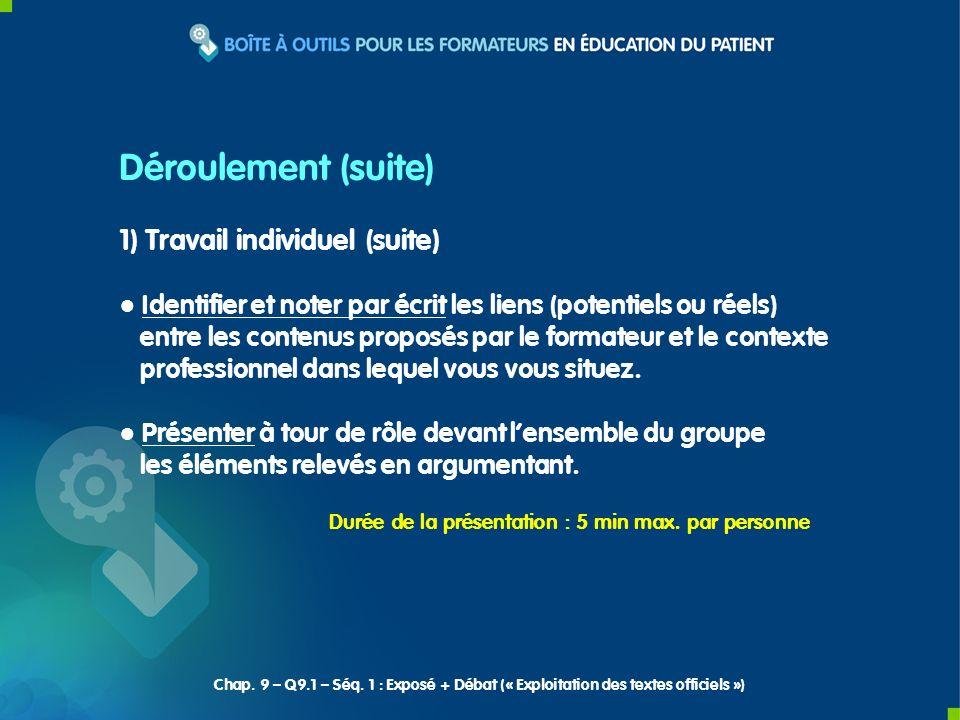 2) Discussion et échanges autour des présentations individuelles Déroulement (suite) Chap.