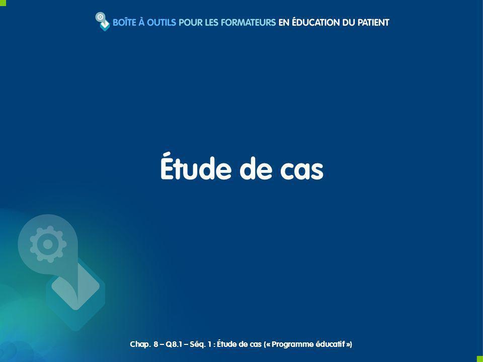 Étude de cas Chap. 8 – Q8.1 – Séq. 1 : Étude de cas (« Programme éducatif »)