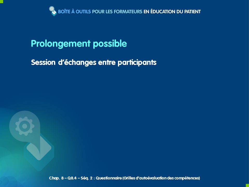 Session déchanges entre participants Prolongement possible Chap.