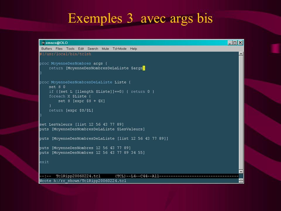 Exemples 3 avec args bis
