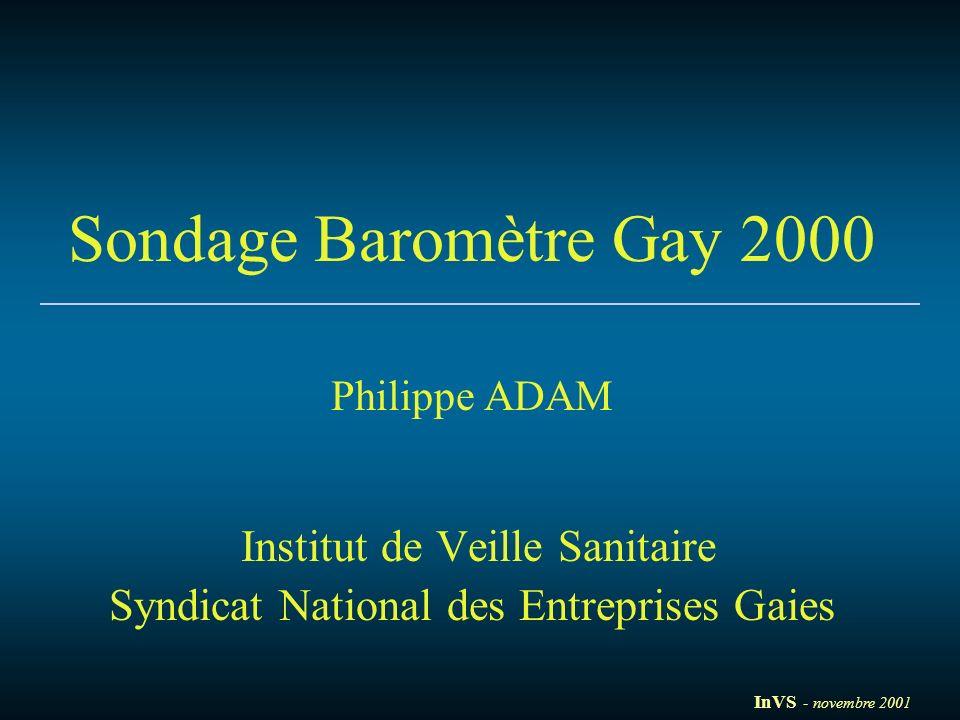 Sondage Baromètre Gay 2000 Philippe ADAM Institut de Veille Sanitaire Syndicat National des Entreprises Gaies InVS - novembre 2001